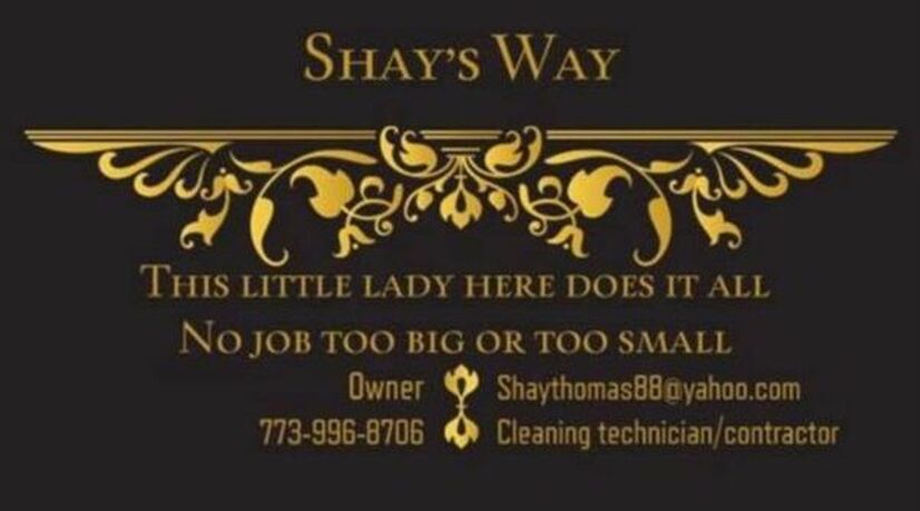 Shays Way inc/ Chicago Cleaning/ Maid Service /General Contractor